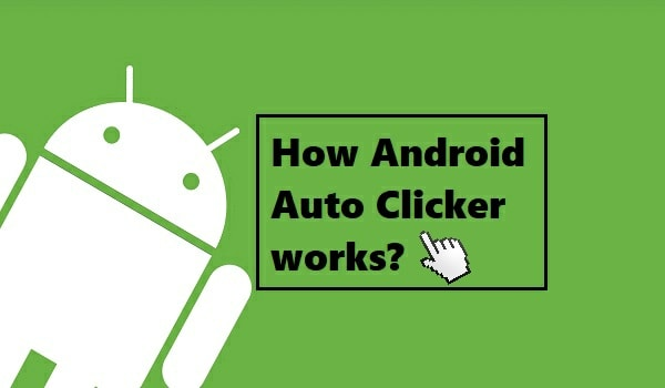 Auto Clicker for Android